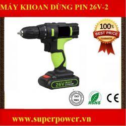 Máy khoan dùng pin 26v- 2 tốc độ